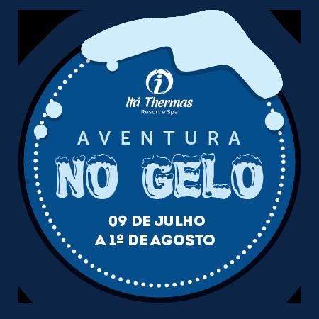 AVENTURA NO GELO - FÉRIAS DE JULHO