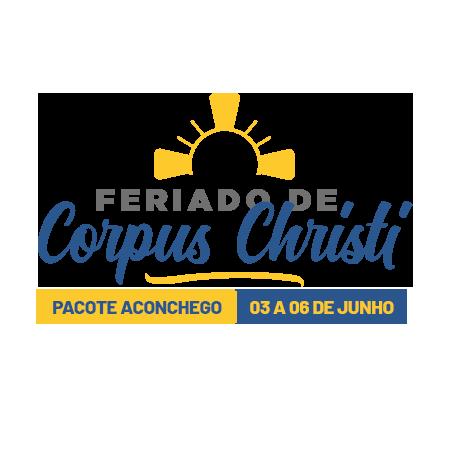 CORPUS CHRISTI - PACOTE ACONCHEGO