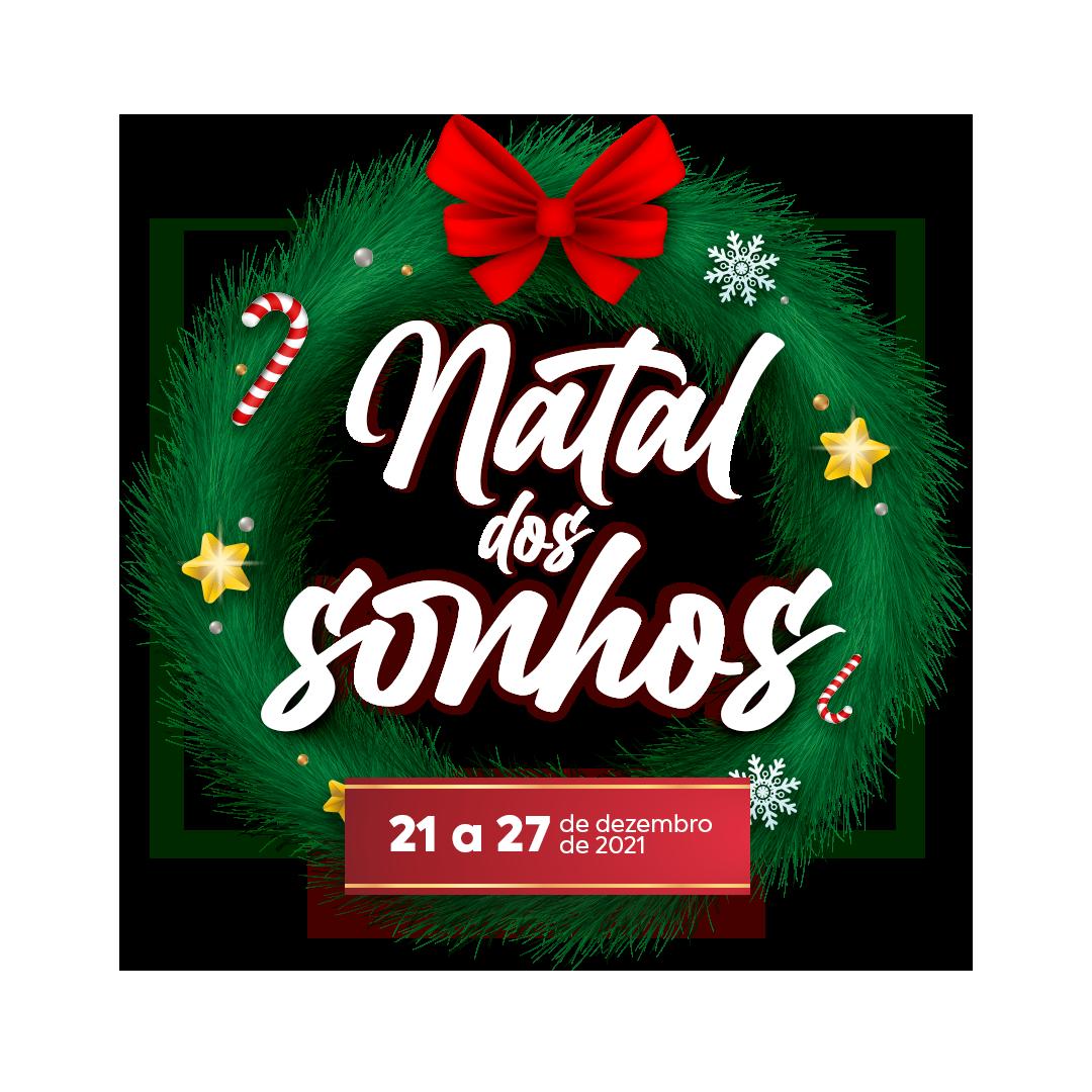 NATAL DOS SONHOS - LOTADO