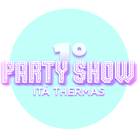 Pacote 1º Party Shows Itá Thermas